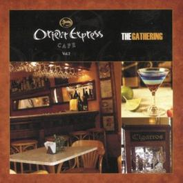 Orient Express Cafe Vol.2 2006 Various Artists