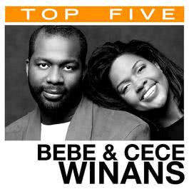 Top 5: Hits 2006 BeBe & CeCe Winans