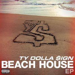 Beach House EP 2014 Ty Dolla $ign