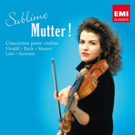 Sublime Mutter ! 2012 Anne Sophie Mutter