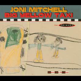 Big Yellow Taxi (Tribal Dub) 2004 Joni Mitchell