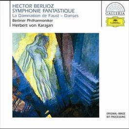 Berlioz: Symphonie fantastique Op.14; La Damnation de Faust Op.24 1999 Herbert Von Karajan; Berliner Philharmoniker