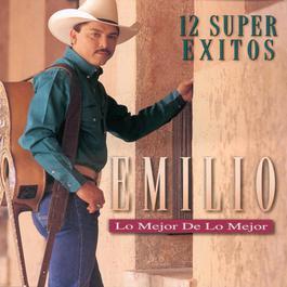 Los Mejor De Los Mejor-12 Super Exitos 1997 Emilio Navaira