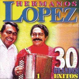 30 Grandes Exitos 2000 Lopez Hermanos