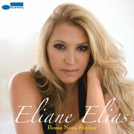 Bossa Nova Stories 2008 Eliane Elias