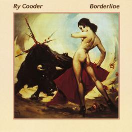 Borderline 2009 Ry Cooder