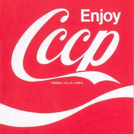 Enjoy CCCP 2008 CCCP  Fedeli Alla Linea