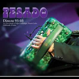 Ayudame a olvidar (En vivo) 2003 Pesado