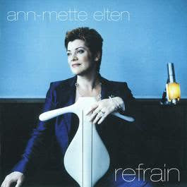 Refrain 2011 Ann-Mette Elten