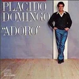 Adoro 1987 Plácido Domingo