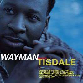 Take The Lord Along With You 1998 Wayman Tisdale