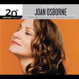 The Best Of Joan Osborne 20th Century Masters The Millennium Collection 2007 Joan Osborne