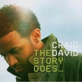 The Story Goes 2005 Craig David