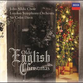 An Olde English Christmas 2008 Sir Colin Davis