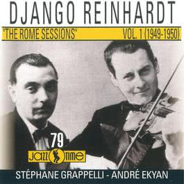 The Rome Sessions (Vol 1 - 1949/ 1950) 2010 Django Reinhardt