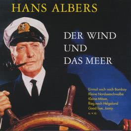 Goodbye Johnny (Remastered) 2004 Hans Albers