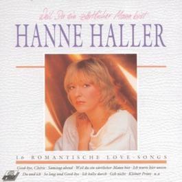 Weil Du Ein Zattlicher Mann Bist 1990 Hanne Haller