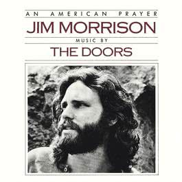 An American Prayer 2012 The Doors