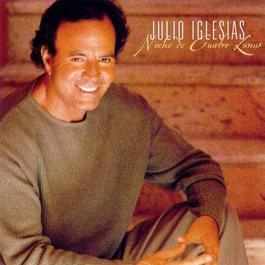 Noche De Cuatro Lunas 2000 Julio Iglesias