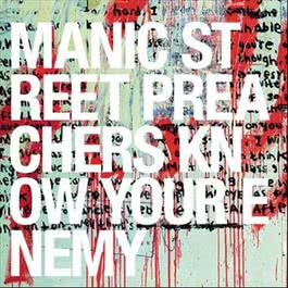 Know Your Enemy 2010 Manic Street Preachers