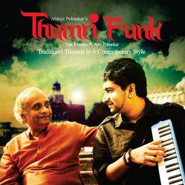 Thumri Funk 2012 Pt. Ajay Pohankar