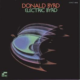 Electric Byrd 1996 Donald Byrd