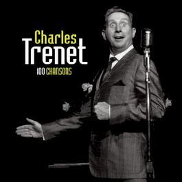 100 Chansons 2007 Charles Trenet