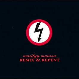 Remix & Repent 2014 Marilyn Manson