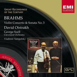 Brahms : Violin Concerto in D/Violin Sonata No.3 in D minor 2003 David Oistrakh