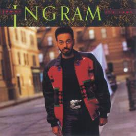 It's Real 2010 James Ingram
