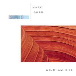 Pure Mark Isham 2006 Mark Isham