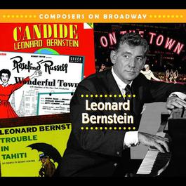 Composers On Broadway: Leonard Bernstein 2006 Various Artists