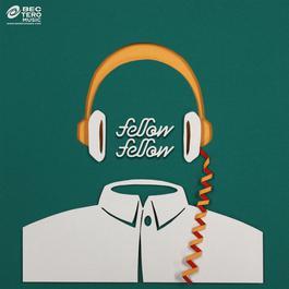 เพลงส่วนบุคคล - Single 2013 Fellow Fellow