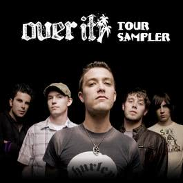 Summer Tour Sampler 2006 Over It