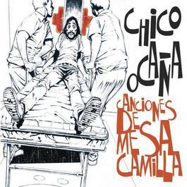 Canciones De Mesa Camilla 2010 Chico Ocaa