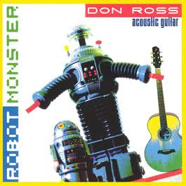 Robot Monster 2003 Don Ross