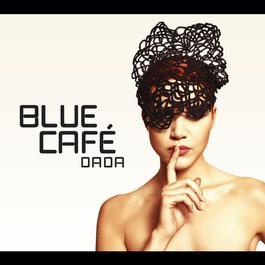 Dada 2011 Blue Cafe
