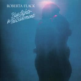 Blue Lights in the Basement 2010 Roberta Flack