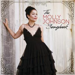 The Molly Johnson Songbook 2012 Molly Johnson