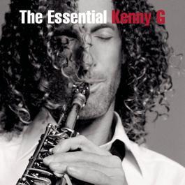 The Essential Kenny G 2012 Kenny G