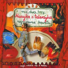 Muzyka Z Talerzyka-Najzdrowsze Kawalki 2005 Raz Dwa Trzy