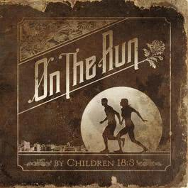 On The Run 2012 Children 18:3