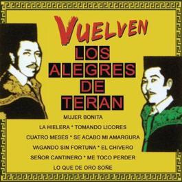 VUELVEN-LOS ALEGRES DE TERAN 2011 Los Alegres De Teran