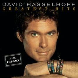 Greatest Hits 2004 David Hasselhoff