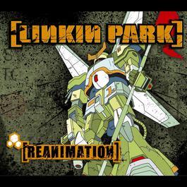 Reanimation 2006 Linkin Park