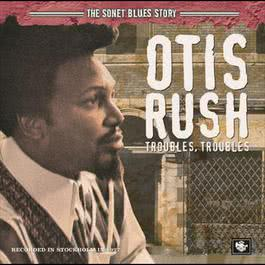 The Sonet Blues Story 2006 Otis Rush
