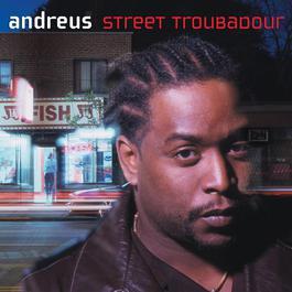 Street Troubadour 2007 Andreus