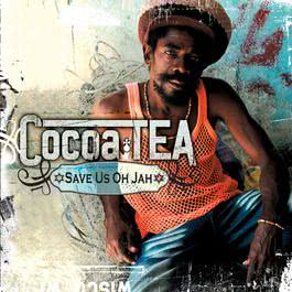 Save Us Oh Jah 2009 Cocoa Tea