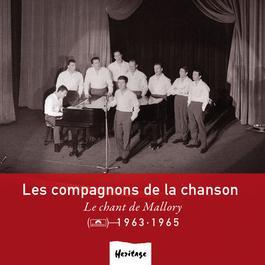 Heritage - Le Chant De Mallory - Polydor (1963-1965) 2008 Les Compagnons De La Chanson