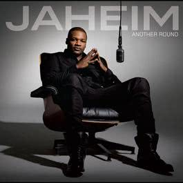 Another Round 2010 Jaheim
